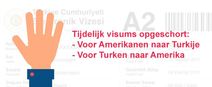 Tijdelijk visums opgeschort voor Amerikanen naar Turkije en Turken naar Amerika